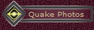 Quake Photos